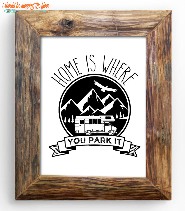 Home Is Where You Park It Printable