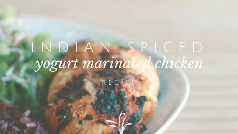 Indian Spiced Yogurt Marinated Chicken Recipe!