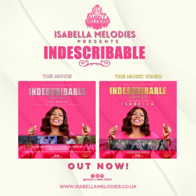 [Video] Isabella Melodies – Indescribable