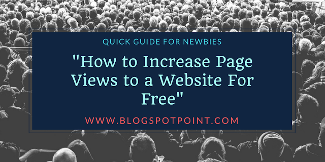 How to Increase Page Views to a Website For Free