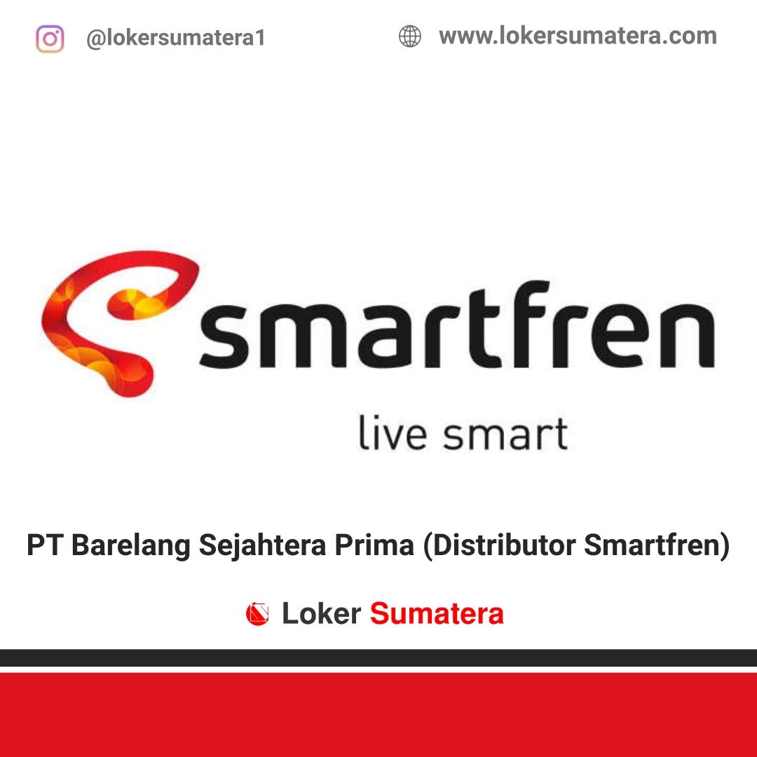 Lowongan Kerja PT Barelang Sejahtera Prima (Distributor Smartfren) Duri Februari 2020