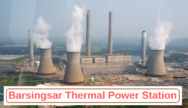 Facts about Barsingsar Thermal Power Station, Rajasthan