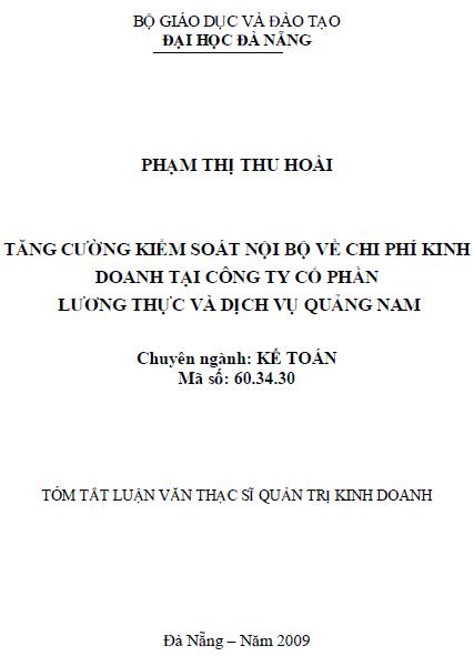 Tăng cường kiểm soát nội bộ về chi phí kinh doanh tại công ty cổ phần lương thực và dịch vụ Quảng Nam