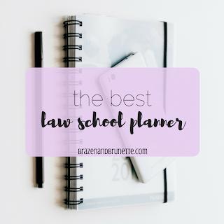 the best planner for law school   brazenandbrunette.com