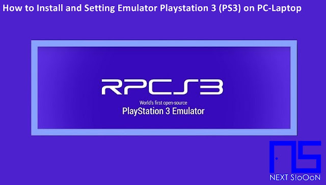 How to Install and Setting Emulator Playstation 3 (PS3) RPCS3, Guide to Install, Information on How to Install and Setting Emulator Playstation 3 (PS3) RPCS3, How to Install and Setting Emulator Playstation 3 (PS3) RPCS3, How to Install and Setting Emulator Playstation 3 (PS3) RPCS3, Install, Game and Software on Laptop PCs, How to Install and Setting Emulator Playstation 3 (PS3) RPCS3 Games and Software on Laptop PCs, Guide to Installing Games and Software on Laptop PCs, Complete Information How to Install and Setting Emulator Playstation 3 (PS3) RPCS3 Games and Software on Laptop PCs, How to Install and Setting Emulator Playstation 3 (PS3) RPCS3 Games and Software on Laptop PCs, Complete Guide on How to Install and Setting Emulator Playstation 3 (PS3) RPCS3 Games and Software on Laptop PCs, Install File Application Autorun Exe, Tutorial How to Install and Setting Emulator Playstation 3 (PS3) RPCS3 Autorun Exe Application, Information on How to Install and Setting Emulator Playstation 3 (PS3) RPCS3 File Application Autorun Exe, Pandua Tutorial How to Install and Setting Emulator Playstation 3 (PS3) RPCS3 Autorun Exe File Application, How to Install and Setting Emulator Playstation 3 (PS3) RPCS3 Autorun Exe File Application, How to Install and Setting Emulator Playstation 3 (PS3) RPCS3 Autorun Exe File Application with Pictures.
