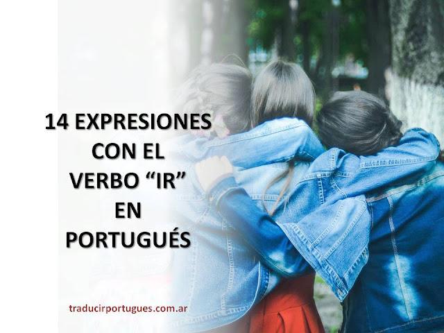 expresiones idiomáticas, portugués, traducciones