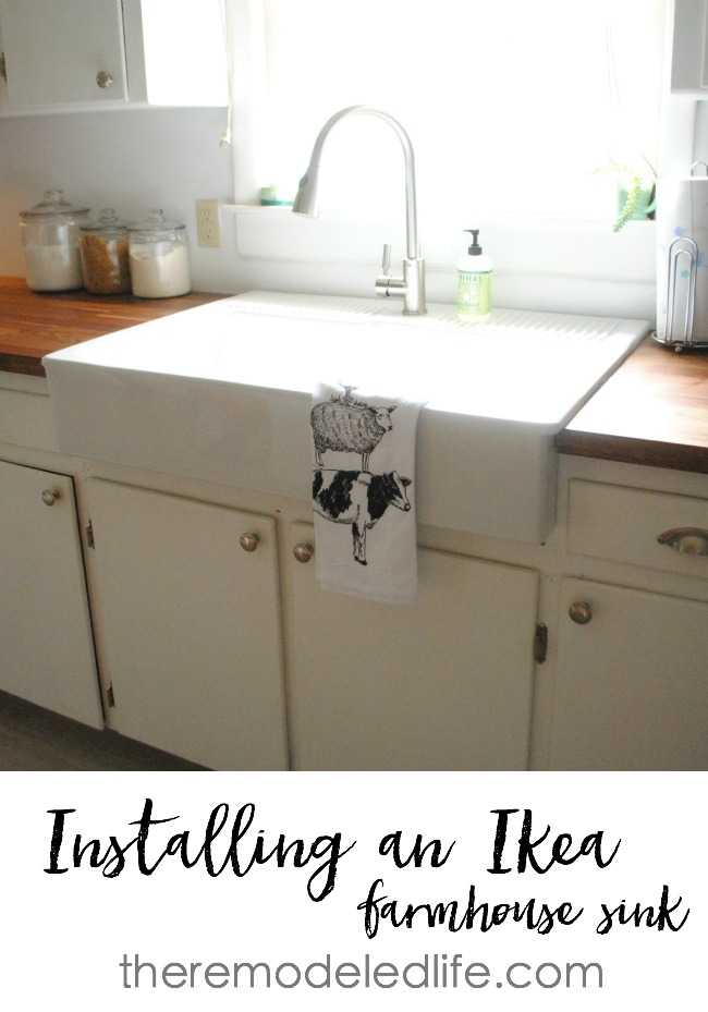 The Remodeled Life Installing An Ikea Sink