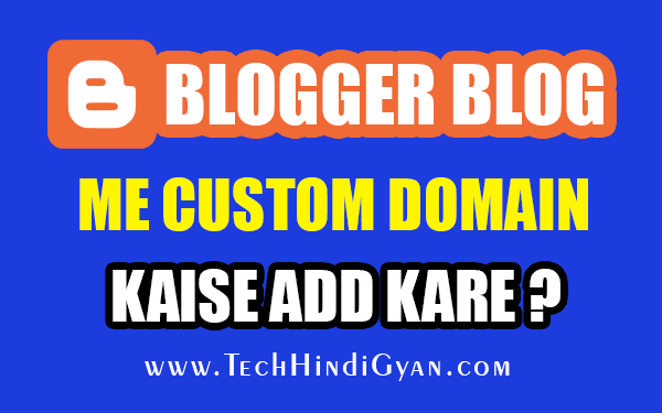 Blogger Blog Me Custom Domain Kaise Add Kare | How To Add GoDaddy Custom Domain On Blogger Blog