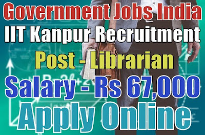 Indian Institute of Technology IIT Kanpur Recruitment 2017