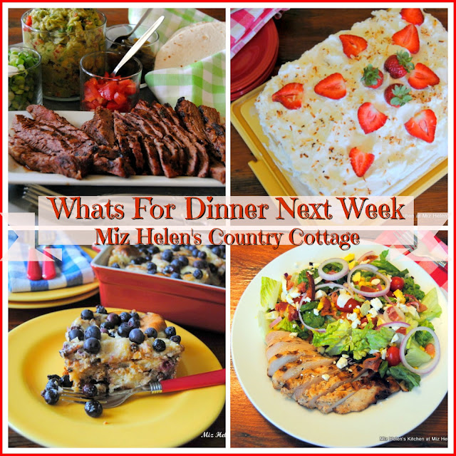 Whats For Dinner Next Week,5-5-19 at Miz Helen's Country Cottage