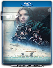 Rogue One: Uma História Star Wars Torrent – BluRay Rip 720p e 1080p Dual Áudio 5.1 (2016)