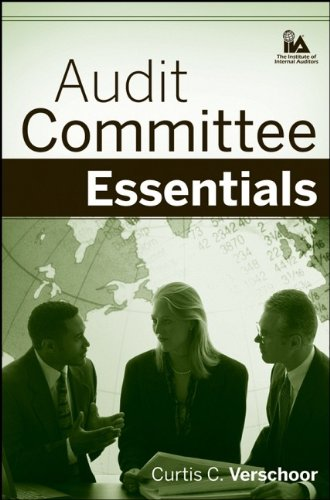 Audit Committee Essentials by Curtis C. Verschoor
