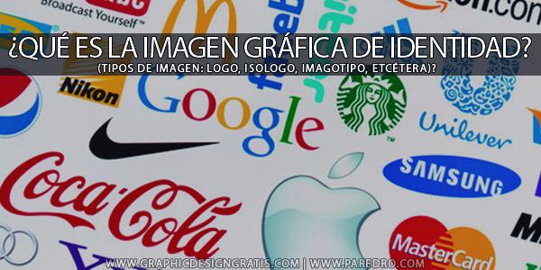 ¿Qué es la imagen gráfica de identidad? - Logo, isologo, imagotipo, etcétera? | Paredro