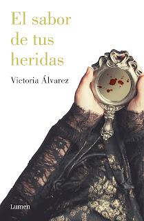 Reseña: El sabor de tus heridas, de Victoria Álvarez