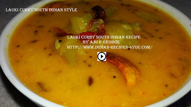 http://www.indian-recipes-4you.com/2017/05/lauki-curry-south-indian-style-recipe.html
