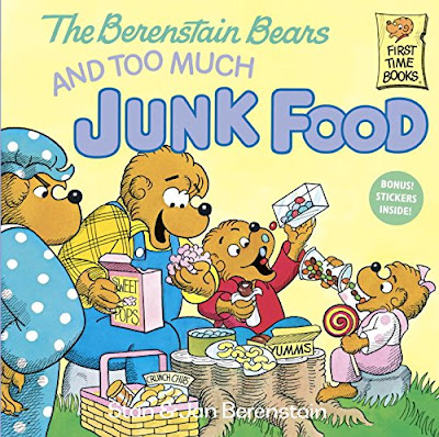 The Berenstain Bears and Too Much Junk Food, part of children's book review list about healthy eating