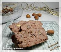 http://gourmandesansgluten.blogspot.fr/2013/11/pate-de-foie-aux-noisettes-sans-gluten.html