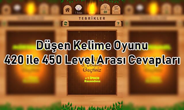 Dusen Kelime Oyunu 420 ile 450 Level Arasi Cevaplar
