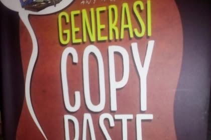 Tentang Buku : Generasi Copy Paste