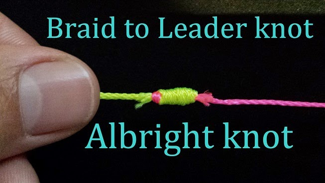How to tie Fishing Knots?: Albright Knot | Instructions and analysis