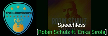 SPEECHLESS Guitar Chords by | Robin Schulz ft. Erika Sirola
