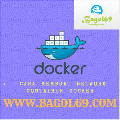 Cara  Membuat  Network Container  Docker