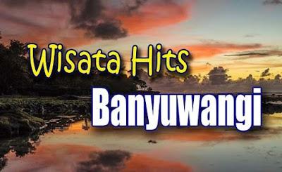 Wisata Banyuwangi 2019
