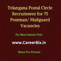 Telangana Postal Circle Recruitment for 75 Postman/ Mailguard Vacancies