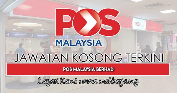 Jawatan Kosong Terkini 2019 di POS Malaysia Berhad