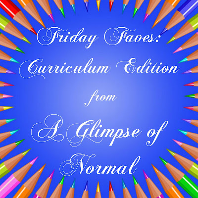 Friday Faves: Curriculum Edition, A Glimpse of Normal
