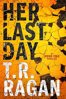 Bea's Book Nook, Review, T.R. Ragan, Her Last Day