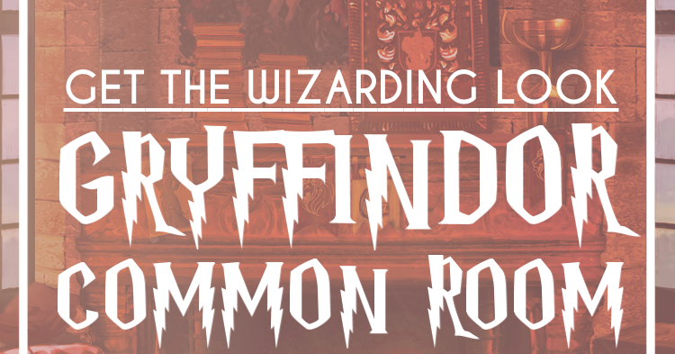 Potter Talk Gryffindor Common Room Inspiration For Your