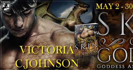 Book Tour | Skin of a Goddess by Victoria C. Johnson