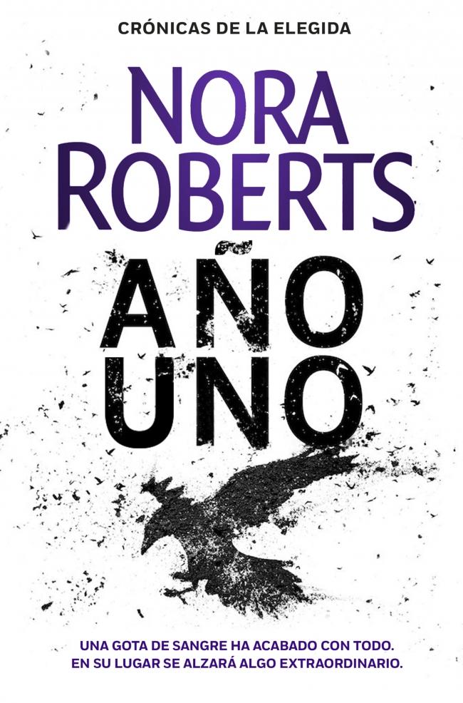 Año Uno (Crónicas de la Elegida, #1) de Nora Roberts