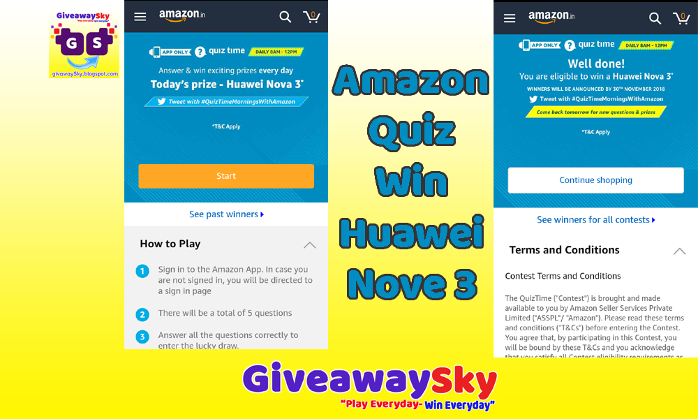 Amazon App Giveaway Huawei Nove 3 With Ans - GiveawaySky