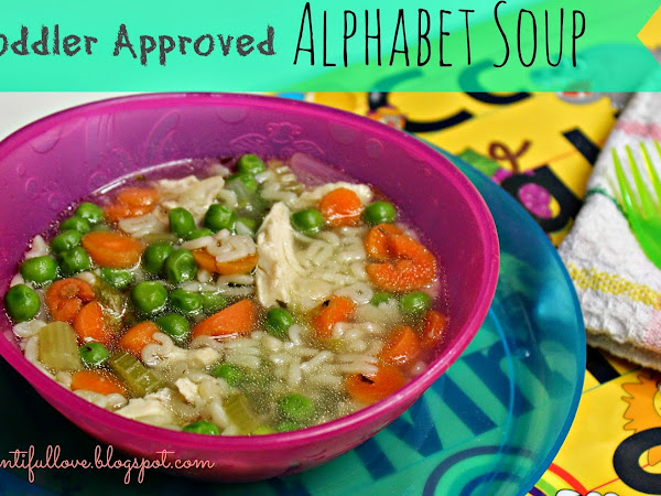 Toddler Approved Alphabet Soup