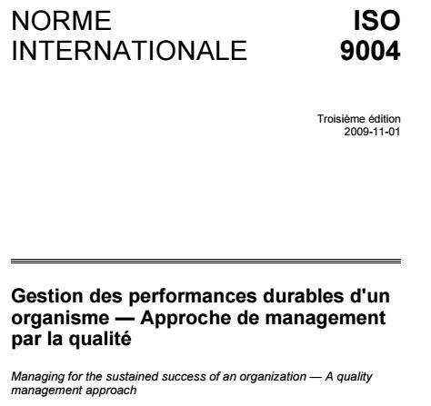 ISO 9004 Gestion des performances durables d'un organisme - Approche de management par la qualité