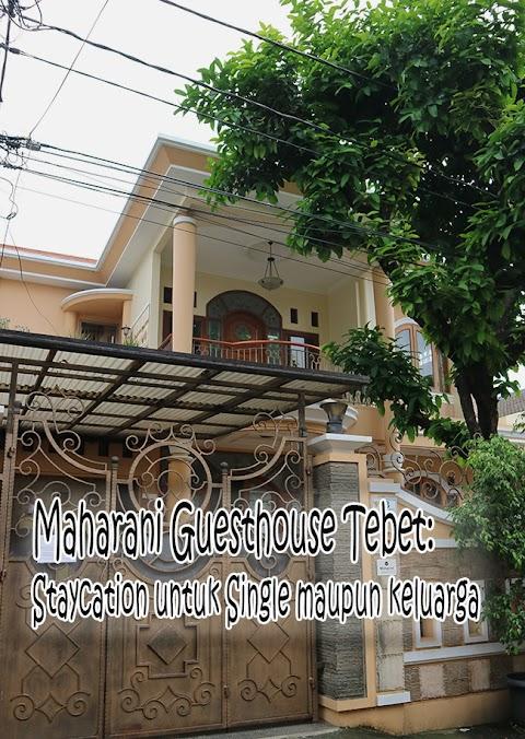 Maharani Guesthouse Tebet