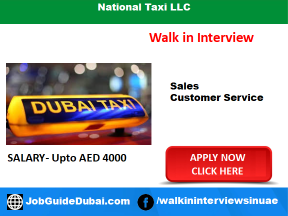 Walk in Interview in Dubai at National Taxi LLC for Taxi Driver