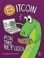 Bitcoin for the Befuddled By Conrad Barski and Chris Wilmer