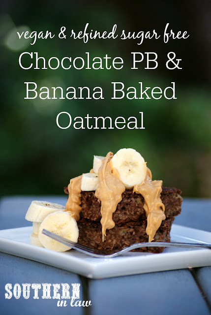Vegan Chocolate Peanut Butter and Banana Baked Oatmeal Recipe - clean eating recipe, breakfast, gluten free,  sugar free, healthy,  low fat, vegan