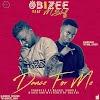 [Music]: Obizee - Dance for me Ft Mstruff (Prod. by Maikel Yungin) || @obizee_daBIG