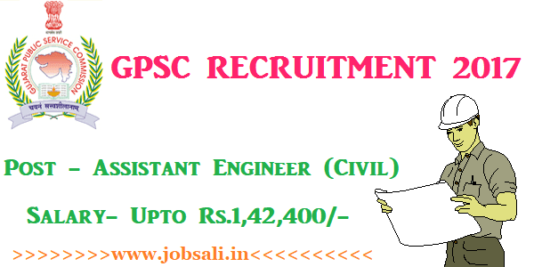 GPSC Ojas online application. GPSC Vacancy, Latest Civil Engineering jobs