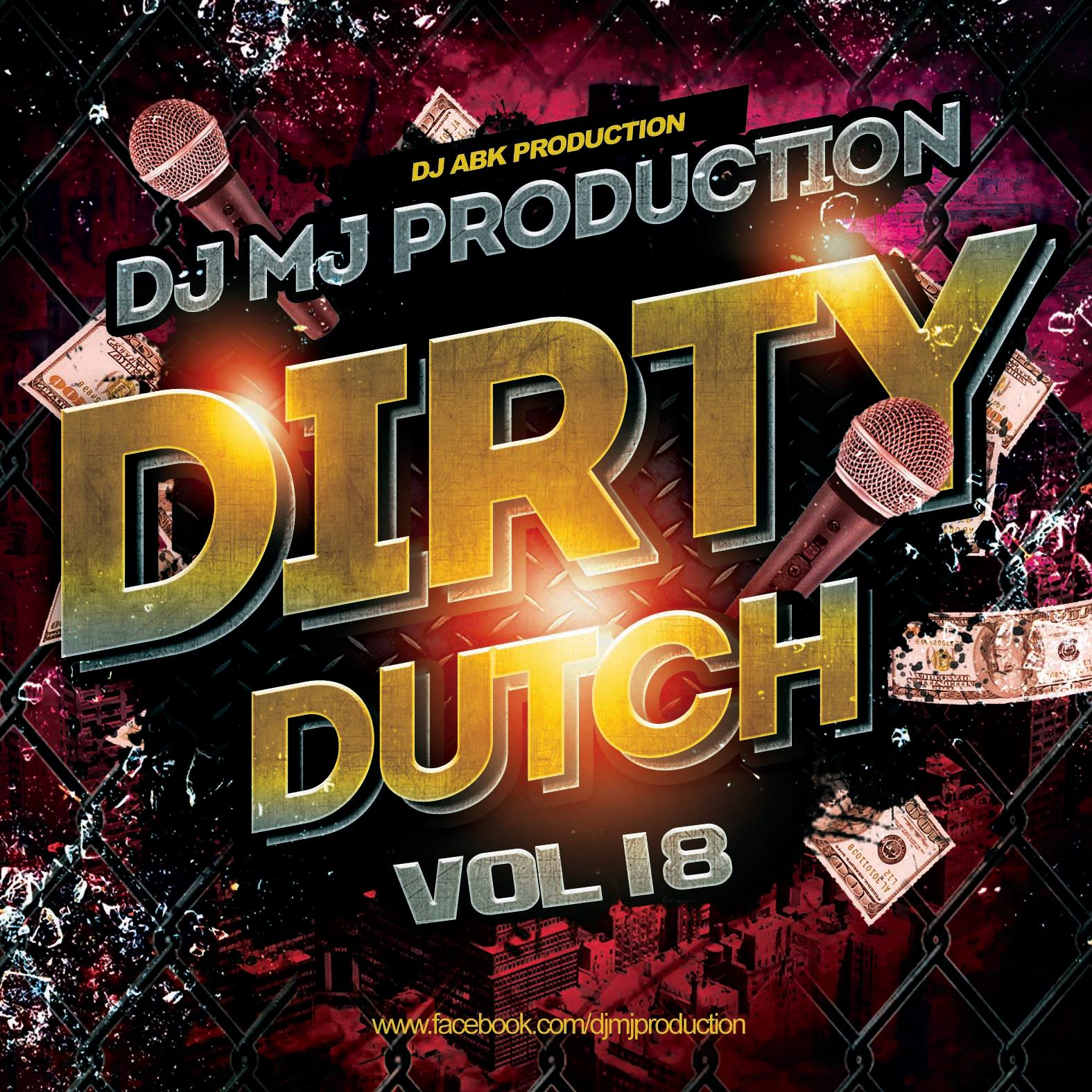 Dirty Dutch Vol.18 - DJ MJ Production