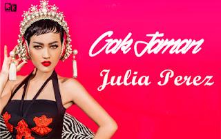 Gak Jaman Julia Perrez