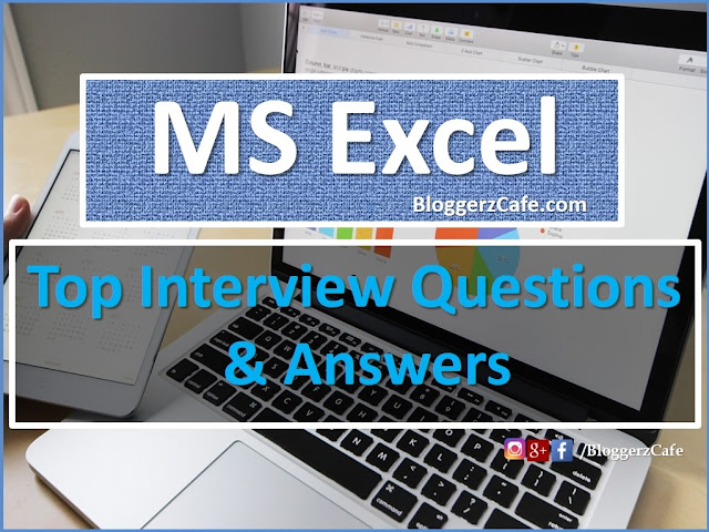 Microsoft Excel Interview Questions and answers, What Is Microsoft Excel, Job Interview Questions Microsoft Excel, Microsoft Excel Questions, Interview Questions,