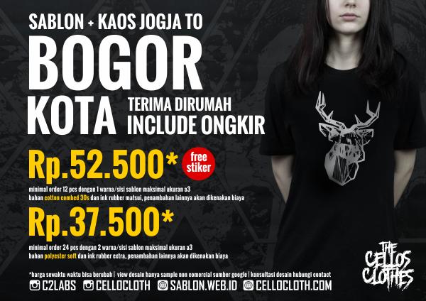 Harga sablon kaos BOGOR Kota dari Jogja include ongkos kirim