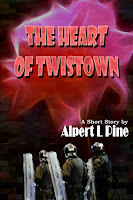 The Heart of Twistown by Alpert L Pine