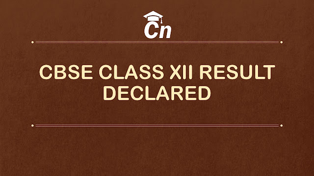 CBSE Class 12 Result 2019, Class 12 Answer Sheet Process, Class 12 Re-evaluation Process, Check Result, Careerneeti