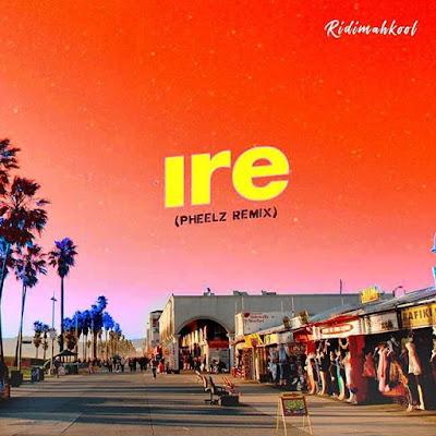 Adekunle Gold – Ire (Pheelz Remix)
